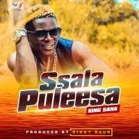 Ssala Puleesa - King Saha