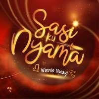Sasi ku Nyama - Winnie Nwagi