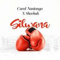 Silwana - Sheebah & Carol Nantongo