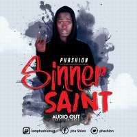 Sinner saint - Phashion Khid