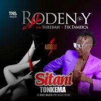 Sitani Tonkema - Sheebah & Roden Y Kabako ft. Fik Fameica