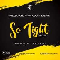 So Tight - Kabako & Vanessa Fo
