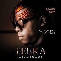 Teeka - Ceaserous