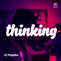 Thinking - J2 Mugaba