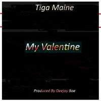 My Valentine - Tiga Maine