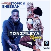 Tonzoleya - Sheebah Ft Topic