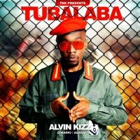 Tubalaba - Alvin Kizz