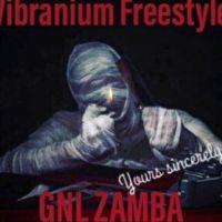 Yours Sincerely (Vibranium Freestyle) - GNL Zamba