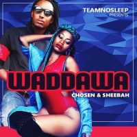 Waddawa - Sheebah and Chozen