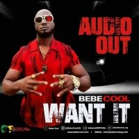 Want It - Bebe Cool