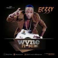 Wyne Fi Me - Eezzy